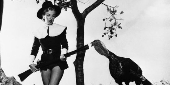Who knew? Not only was Marilyn Monroe at the first Thanksgiving, she shot the turkey.