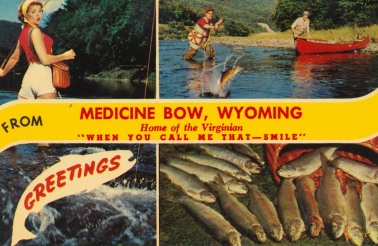 Greetings from Medicine Bow, Wyoming