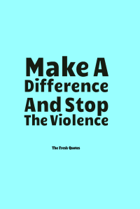 Make-a-Difference-and-Stop-Violence